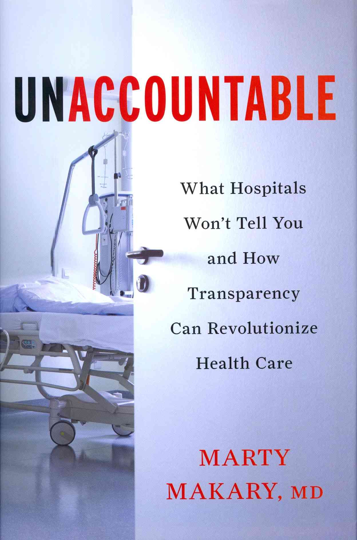 Unaccountable By Makary, Marty, M.d.